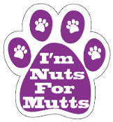 I'm Nuts For Mutts Paw Print Magnet
