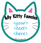 """My Kitty Fancies <....>"" Cat Head Magnet - create your own! NEW"
