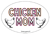 Chicken Mom oval magnet *bargain bin*