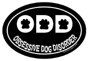 Obsessive Dog Disorder Oval Magnet - Black