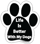 Life Is Better With My Dogs Paw Magnet - NEW!