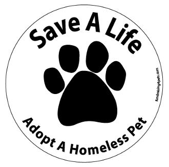 Save a Life Adopt a Homeless Pet circle magnet - White * NEW!
