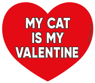 My Cat Is My Valentine heart magnet *NEW*