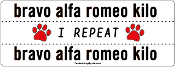 NATO Phonetic Alphabet BARK: bravo alfa romeo kilo - NEW!